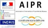 Autorisation d'Intervention à Proximité des Réseaux (AIPR)